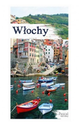 Włochy Pascal Holiday - Pascal - Ebook - 978-83-8103-071-7