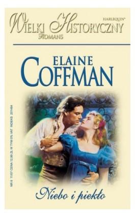 Niebo i piekło - Elaine Coffman - Ebook - 978-83-238-7622-9