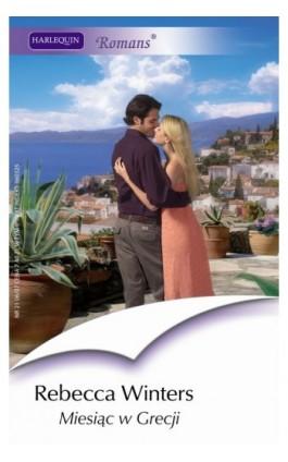 Miesiąc w Grecji - Rebecca Winters - Ebook - 978-83-238-7592-5