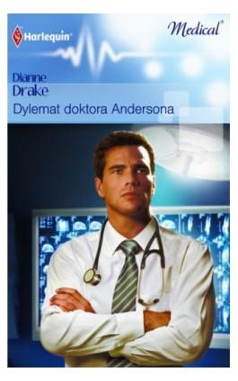 Dylemat doktora Andersona - Dianne Drake - Ebook - 978-83-238-8496-5