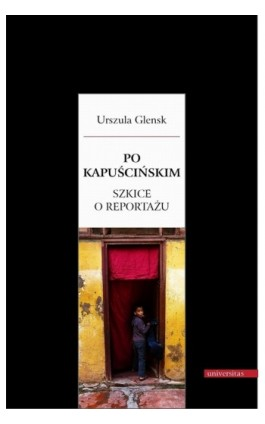Po Kapuścińskim - Urszula Glensk - Ebook - 978-83-242-1845-5
