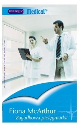 Zagadkowa pielęgniarka - Fiona McArthur - Ebook - 978-83-238-7555-0