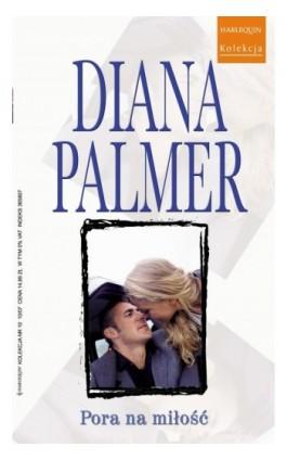 Pora na miłość - Diana Palmer - Ebook - 978-83-238-7546-8