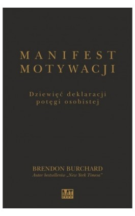 Manifest motywacji - Brendon Burchard - Ebook - 978-83-8087-102-1