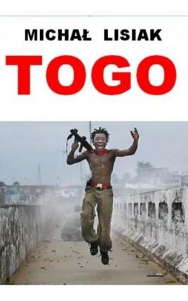 Togo - Michał Lisiak - Ebook - 978-83-63080-96-9