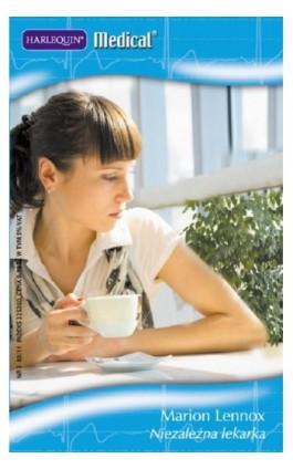 Niezależna lekarka - Marion Lennox - Ebook - 978-83-238-8067-7