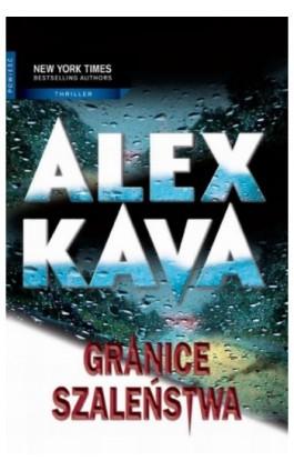Granice szaleństwa - Alex Kava - Ebook - 978-83-238-9676-0