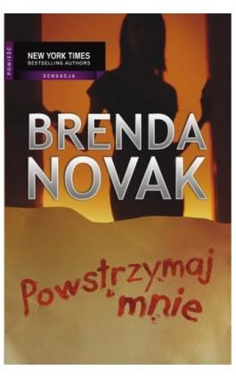 Powstrzymaj mnie - Brenda Novak - Ebook - 978-83-238-9636-4