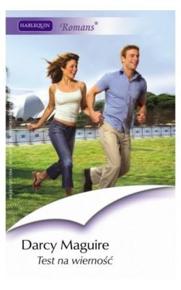 Test na wierność - Darcy Maguire - Ebook - 978-83-238-7598-7