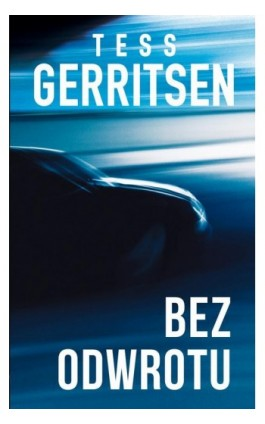 Bez odwrotu - Tess Gerritsen - Ebook - 978-83-238-9667-8