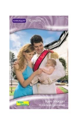 Królewski potomek - Raye Morgan - Ebook - 978-83-238-8119-3