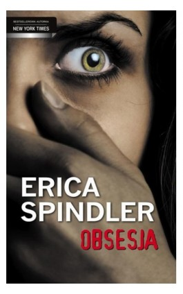 Obsesja - Erica Spindler - Ebook - 978-83-238-9657-9