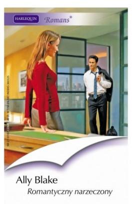Romantyczny narzeczony - Ally Blake - Ebook - 978-83-238-7597-0