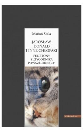 Jarosław, Donald i inne chłopaki - Marian Stala - Ebook - 978-83-242-1577-5