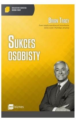 Sukces osobisty - Brian Tracy - Ebook - 978-83-8087-055-0