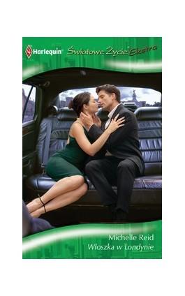 Włoszka w Londynie - Michelle Reid - Ebook - 978-83-238-8501-6