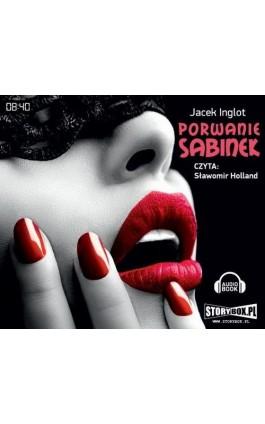 Porwanie Sabinek - Jacek Inglot - Audiobook - 978-83-7927-000-2