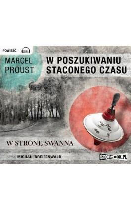 W poszukiwaniu straconego czasu Tom 1 - Marcel Proust - Audiobook - 978-83-7927-013-2