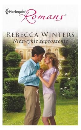 Niezwykłe zaproszenie - Rebecca Winters - Ebook - 978-83-238-8235-0