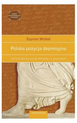 Polska pozycja depresyjna - Szymon Wróbel - Ebook - 978-83-242-2817-1