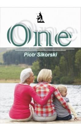 One - Piotr Sikorski - Ebook - 978-83-7900-044-9