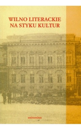 Wilno literackie na styku kultur - Ebook - 978-83-242-1039-8