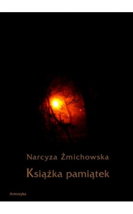 Książka pamiątek - Narcyza Żmichowska - Ebook - 978-83-7950-318-6