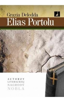 Elias Portolu - Grazia Deledda - Ebook - 978-83-62948-24-6