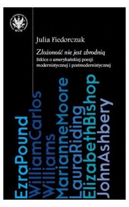 Złożoność nie jest zbrodnią - Julia Fiedorczuk - Ebook - 978-83-235-2120-4