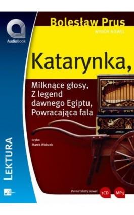 Wybór nowel - Katarynka - Bolesław Prus - Audiobook - 978-83-60313-20-6