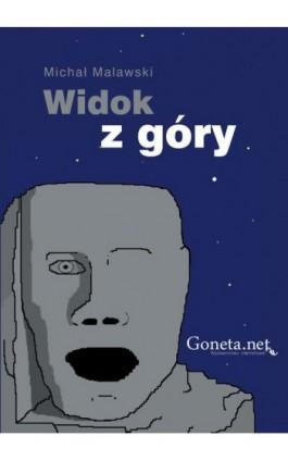 Widok z góry - Michał Malawski - Ebook - 978-83-63783-12-9