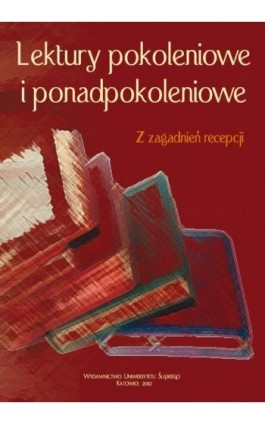 Lektury pokoleniowe i ponadpokoleniowe - Ebook - 978-83-8012-546-9