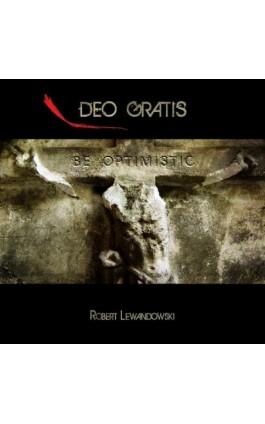 Deo gratis - taki modlitewnik - Robert Lewandowski - Audiobook - 978-83-7859-181-8