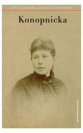Konopnicka - Lena Magnone - Ebook - 978-83-7453-303-4