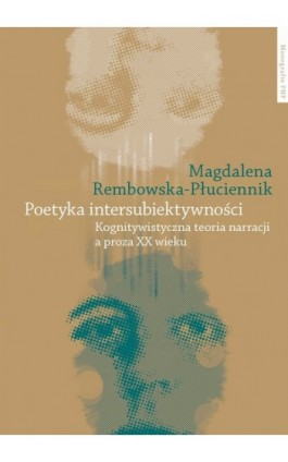 Poetyka intersubiektywności - Magdalena Rembowska-Płuciennik - Ebook - 978-83-231-2781-9