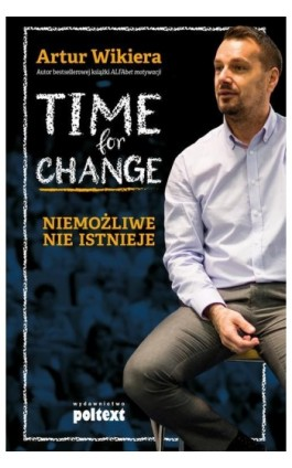 Time for Change - Artur Wikiera - Ebook - 978-83-7561-777-1