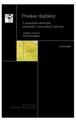 Przekaz digitalny - Ewa Szczęsna - Ebook - 978-83-242-2568-2