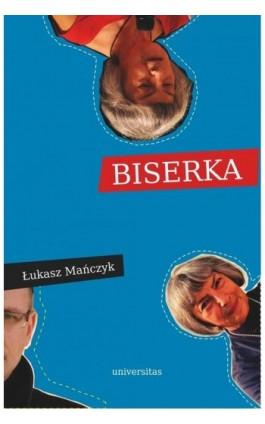 Biserka - Łukasz Mańczyk - Ebook - 978-83-242-2554-5