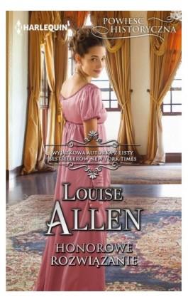 Honorowe rozwiązanie - Louise Allen - Ebook - 978-83-276-3553-2