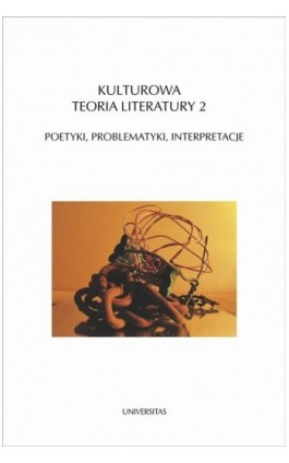 Kulturowa teoria literatury 2 - Ebook - 978-83-242-1548-5