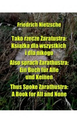 Tako rzecze Zaratustra - Friedrich Nietzsche - Ebook - 978-83-7950-188-5