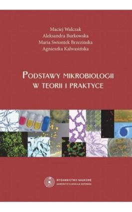 Podstawy mikrobiologii w teorii i praktyce - Ebook - 978-83-231-3016-1