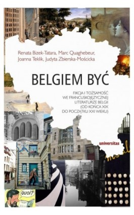 Belgiem być - Renata Bizek-Tatara - Ebook - 978-83-242-3232-1