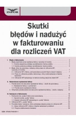 Skutki błędów i nadużyć w fakturowaniu dla rozliczeń VAT - Aneta Szwęch - Ebook - 978-83-7440-801-1