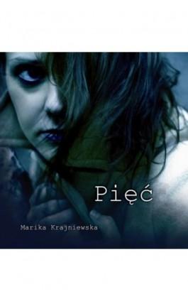 Pięć - Marika Krajniewska - Ebook - 978-83-62222-53-7