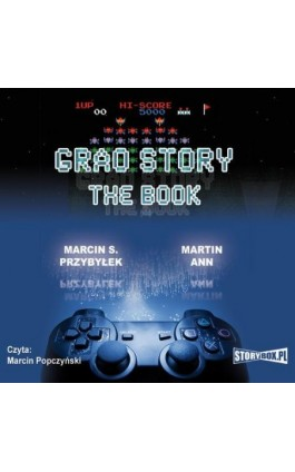 Grao Story The book - Marcin Przybyłek - Audiobook - 978-83-7927-354-6