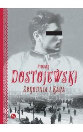 Zbrodnia i kara - Fiodor Dostojewski - Ebook - 978-83-7779-222-3