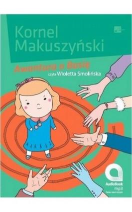 Awantura o Basię - Kornel Makuszyński - Audiobook - 978-83-603-1399-2
