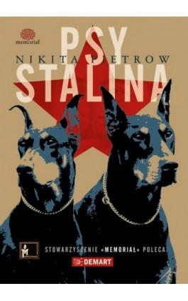 Psy Stalina - Nikita Pietrow - Ebook - 978-83-7427-880-5