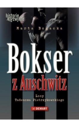 Bokser z Auschwitz - Marta Bogacka - Audiobook - 978-83-7427-879-9